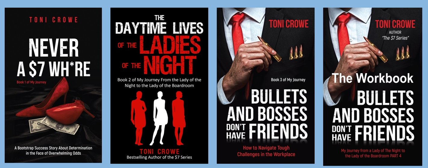 bullets and bosses dont have friends how to navigate tough challenges in the workplace the 7 series