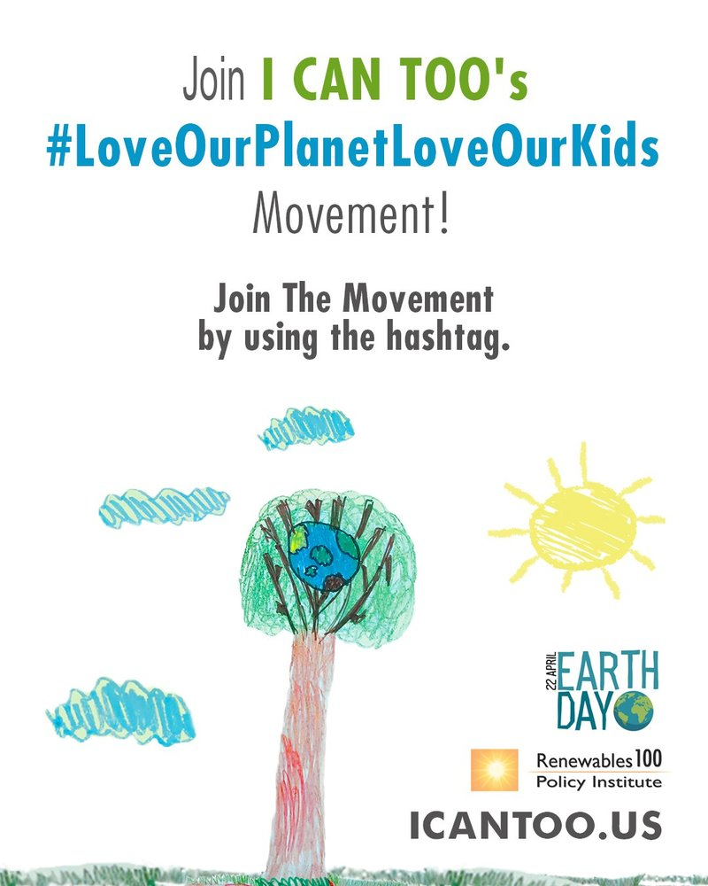 I CAN TOO Foundation Marks Earth Day By Spreading The Word About